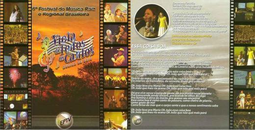 """Finalista do Festival """"Viola de Todos os Cantos 2008"""", realizado pela EPTV Globo"""